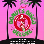 Cush & Kopa feat. DONUTS DISCO DELUXE WESTSIDE TOUR 2015